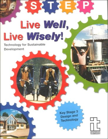 Miller, C: Live Well, Live Wisely: Technology for Sustainable Development - Design and Technology (Key Stage 3)