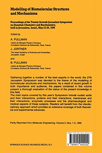 Modelling of Biomolecular Structures and Mechanisms: Proceedings of the Twenty-Seventh Jerusalem Symposium on Quantum Chemistry and Biochemistry Held ... May 23-26, 1994: 27 (Jerusalem Symposia)